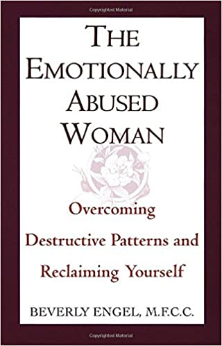 The Emotionally Abused Woman: Overcoming Destructive Patterns and ...