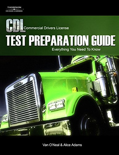 CDL Test Preparation Guide: Everything You Need to Know, 2nd Edition (Pass the CDL Exam)