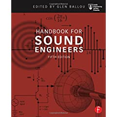 Handbook for Sound Engineers, 5th Edition from Focal Press