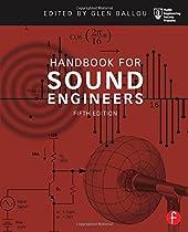 Handbook for Sound Engineers (Audio Engineering Society Presents)