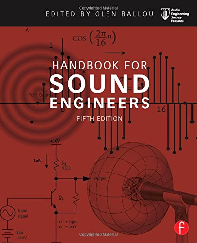 Handbook for Sound Engineers (Audio Engineering Society Presents) by imusti
