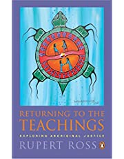 Returning To the Teachings: Exploring Aboriginal Justice
