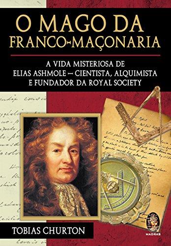 O Mago da Franco-Maçonaria