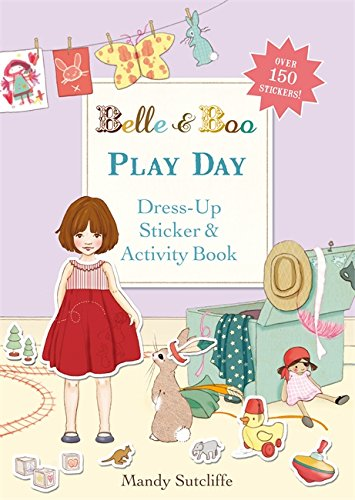 [Play Day: A Dress-Up Sticker and Activity Book (Belle & Boo)] (Book Day Dress Up)