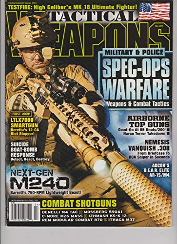 TACTICAL WEAPONS Magazine Nov. 2011 SPEC-OPS WARFARE WEAPONS & COMBAT TACTICS.