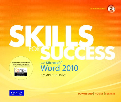 Skills for Success with Microsoft Word 2010, Comprehensive