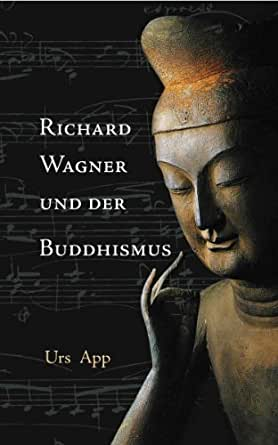 wagner buddhist personals Richard wagner was born to  it also carries elements of buddhist renunciation suggested by wagner's  and several sketches dating from the late 1870s .