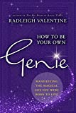 #10: How to be Your Own Genie: Manifesting the Magical Life You Were Born to Live