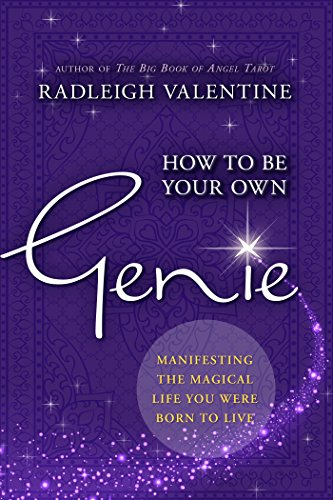 How to be Your Own Genie: Manifesting the Magical Life You Were Born to Live cover