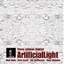 Artificial Light by Steve Quintet Lehman (2010-02-09)