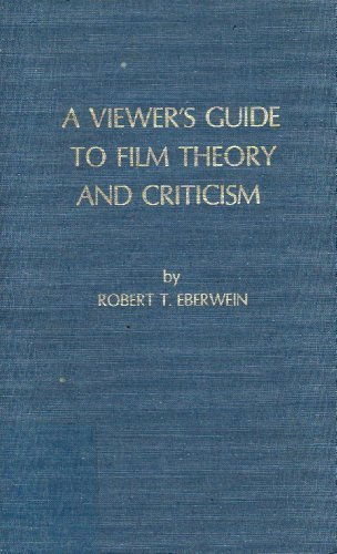 A Viewer's Guide to Film Theory and Criticism