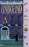 img - for Unbound (Booklover's Mysteries) by Kaewert, Julie, Kaewert, Julie Wallin(November 3, 1997) Mass Market Paperback book / textbook / text book