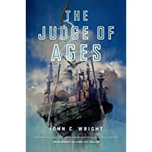 The Judge of Ages: Book Three of the Eschaton Sequence (Count to a Trillion)
