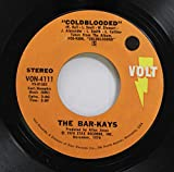 The Bar-Kays 45 RPM Coldblooded / Be Yourself