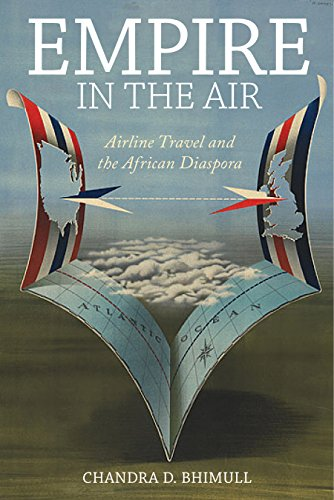 Empire in the Air: Airline Travel and the African Diaspora (Social Transformations in American Anthropology)