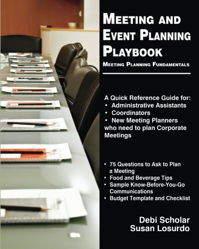 Meeting and Event Planning Playbook: Meeting Planning Fundamentals