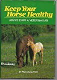 Keep Your Horse Healthy, M. Phyllis Lose, 0668057122