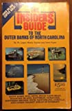 Insiders' Guide to the Outer Banks of North Carolina, 1986-87, Monty Joynes and Dave Poyer, 0912367113