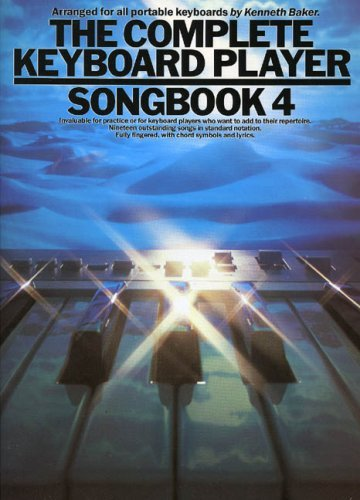 Complete Keyboard Player Songbook: 4 by Lord Kenneth Baker (1985-12-31)