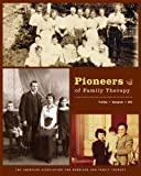 Pioneers of Family Therapy, , 1931846251