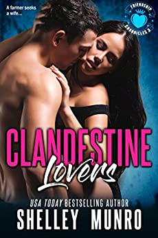 Clandestine Lovers (Friendship Chronicles Book 3) by [Munro, Shelley]