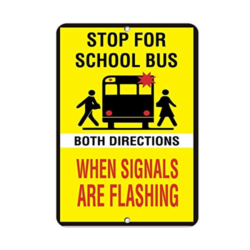 Flyss When Signals are Flashing Both Directions Stop School Bus Aluminum Metal ()