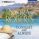 Tonight and Always Hörbuch von Nora Roberts Gesprochen von: Amy McFadden