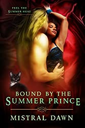 Bound By The Summer Prince (Spellbound Hearts Book 2)