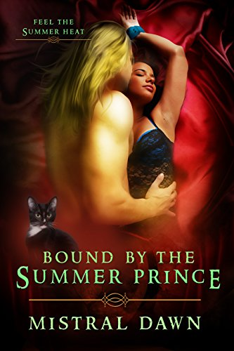 Bound By The Summer Prince (Spellbound Hearts Book 2) by [Dawn, Mistral]