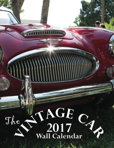 The Vintage Car 2017 Wall Calendar