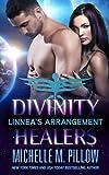 Linnea's Arrangement (Divinity Healers) (Volume 3)