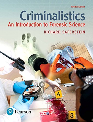 Criminalistics: An Introduction to Forensic Science (12th Edition)