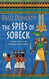The Spies of Sobeck (Ancient Egyptian Mysteries)