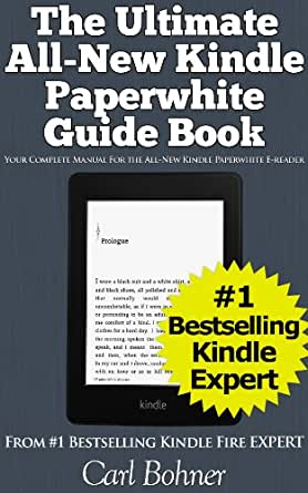 Amazon The Ultimate All New Kindle Paperwhite Guide Book Your