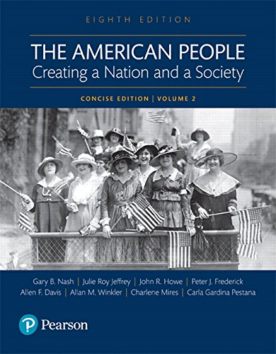 Books : The American People: Creating a Nation and a Society: Concise Edition, Volume 2 (8th Edition)