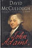 John Adams by McCullough, David (2001) Hardcover