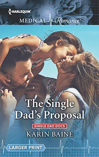 The Single Dad's Proposal by Karin Baine