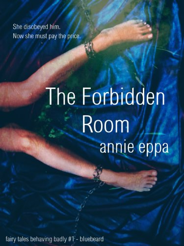 The Forbidden Room (Fairy Tales Behaving Badly Book 1) - Kindle ...