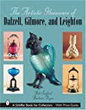 img - for The Artistic Glassware of Dalzell, Gilmore & Leighton (Schiffer Book for Collectors) by Barbara A Payne (2007-07-01) book / textbook / text book