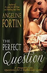 The Perfect Question (Questions for a Highlander Book 4)