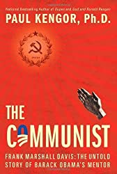 The Communist by Kengor, Paul (2012) Hardcover