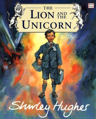 The Lion and the Unicorn by Hughes, Shirley (2000) Paperback (The Lion And The Unicorn Shirley Hughes)