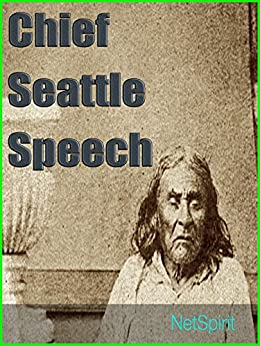 Chief Seattle Rhetoric Chief Seattle