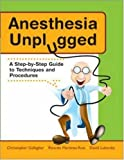 Anesthesia Unplugged (Gallagher, Anesthesia Unplugged)