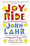 Joy Ride: Lives of the Theatricals by John Lahr (2016-10-06)