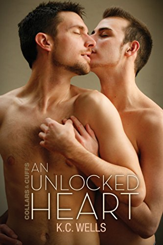 An Unlocked Heart (Collars and Cuffs Book 1)