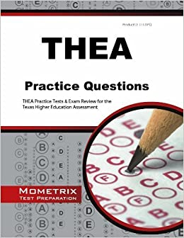 Thea practice questions thea practice tests exam review for the thea practice questions thea practice tests exam review for the texas higher education assessment mometrix test preparation by thea exam secrets test fandeluxe Choice Image