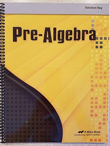 Pre-Algebra Curriculum Guide/Solution Key