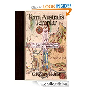 Terra Australis Templar (A Peter Wilks Archeological Mystery) Gregory House