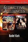 Seductive Alliances, Rachel Clark, 1622423321